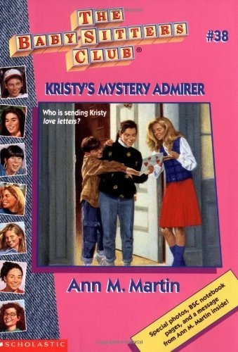 Ann M. Martin Kristy's Mystery Admirer Baby Sitters Club #38