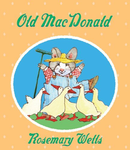 Rosemary Wells Old Macdonald