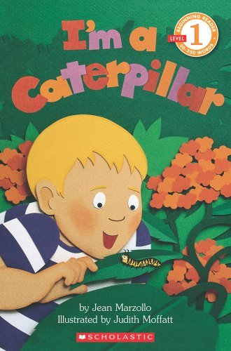 Jean Marzollo Scholastic Reader Level 1 I'm A Caterpillar