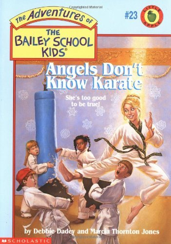 Debbie Dadey Angels Don't Know Karate