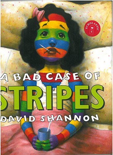 David Shannon A Bad Case Of Stripes