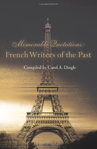 Carol A. Dingle French Writers Of The Past