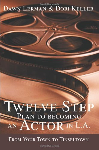 Dawn Lerman Twelve Step Plan To Becoming An Actor In L.A.New 2