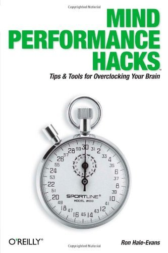 Ron Hale Evans Mind Performance Hacks Tips & Tools For Overclocking Your Brain