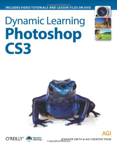 Jennifer Smith Dynamic Learning Photoshop Cs3 [with Dvd]