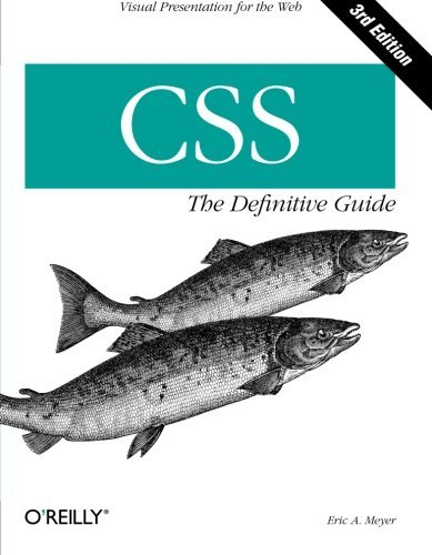 Eric A. Meyer Css The Definitive Guide 0003 Edition;