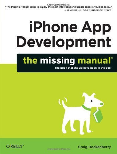 Craig Hockenberry Iphone App Development The Missing Manual