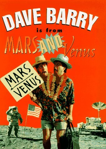Dave Barry Dave Barry Is From Mars & Venus