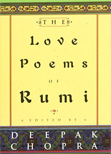 Deepak Chopra The Love Poems Of Rumi