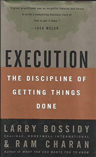 Larry Bossidy Execution The Discipline Of Getting Things Done