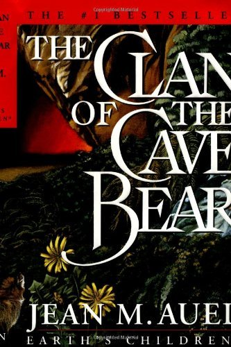 Jean M. Auel The Clan Of The Cave Bear 2001 Edition;