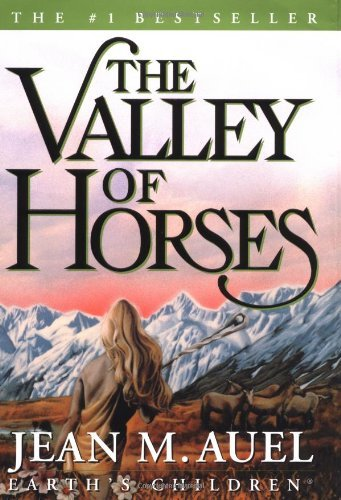 Jean M. Auel The Valley Of Horses 2001 Edition;
