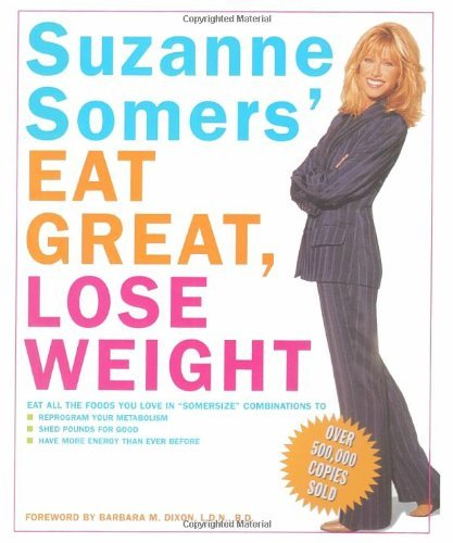 Suzanne Somers Suzanne Somers' Eat Great Lose Weight Eat All The Foods You Love In Somersize Combina