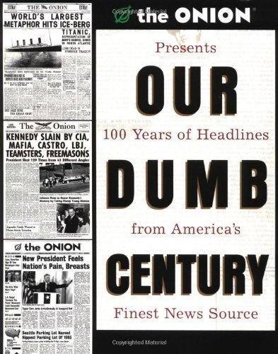 Onion Our Dumb Century