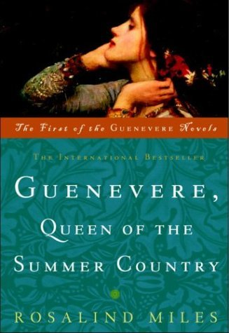 Rosalind Miles Guenevere Queen Of The Summer Country