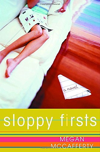 Megan Mccafferty Sloppy Firsts A Jessica Darling Novel
