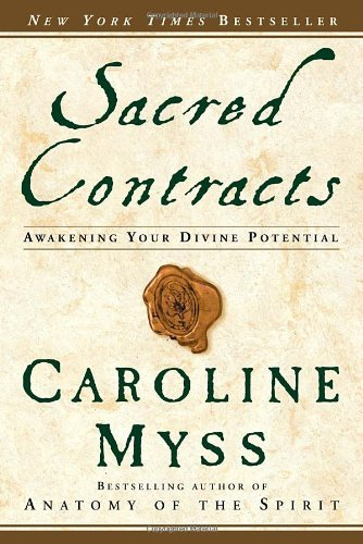 Caroline Myss Sacred Contracts Awakening Your Divine Potential