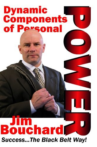 Jim Bouchard Dynamic Components Of Personal Power