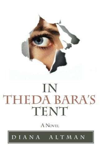 Diana Altman In Theda Bara's Tent