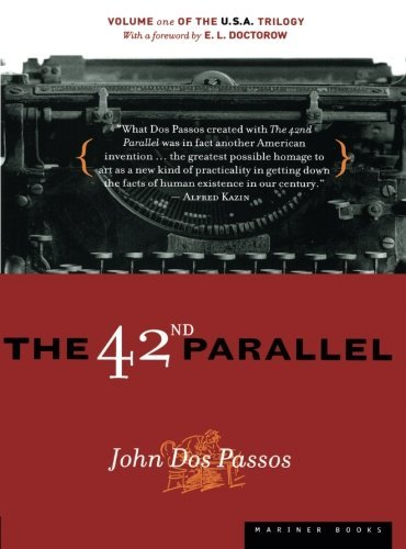 John Dos Passos The 42nd Parallel