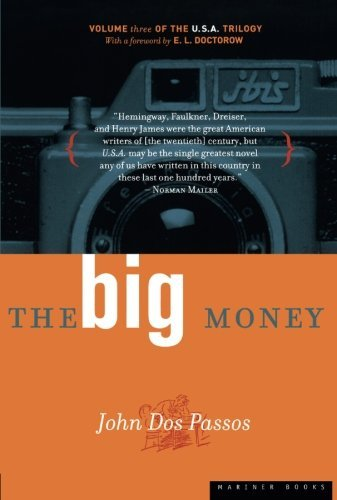 John Dos Passos The Big Money