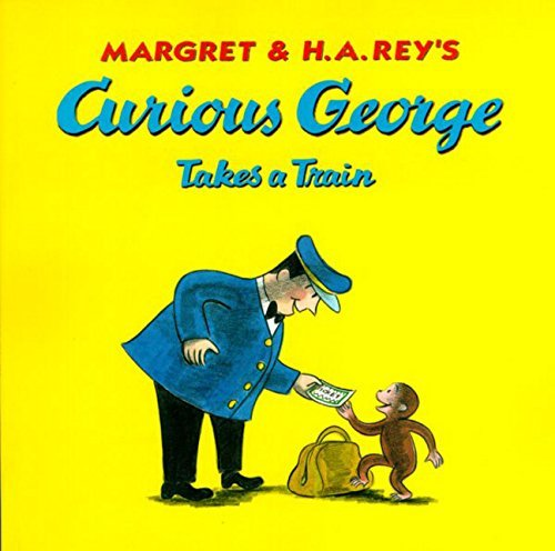 Margret Rey Curious George Takes A Train