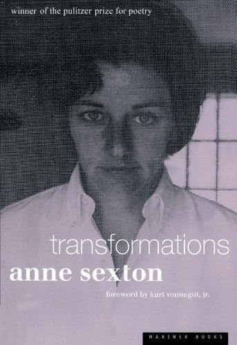 Anne Sexton Transformations