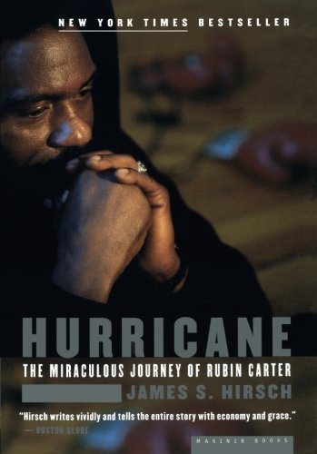 James S. Hirsch Hurricane The Miraculous Journey Of Rubin Carter