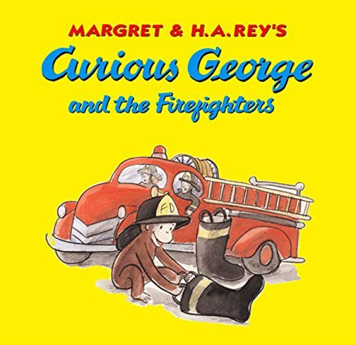 H. A. Rey Curious George And The Firefighters