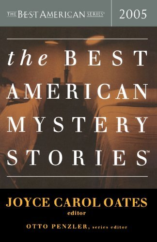 Joyce Carol Oates The Best American Mystery Stories 2005