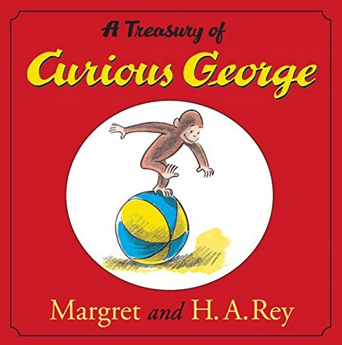 H. A. Rey A Treasury Of Curious George