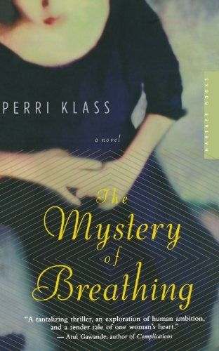 Perri Klass The Mystery Of Breathing