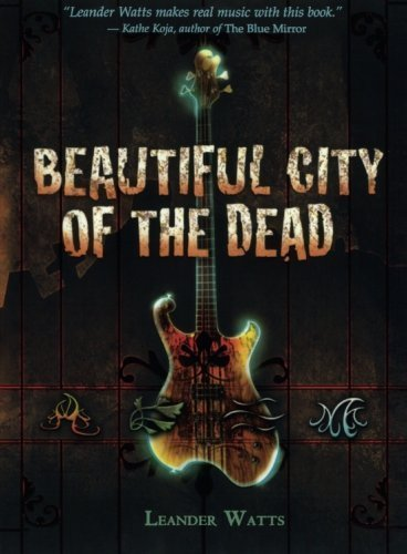 Leander Watts Beautiful City Of The Dead