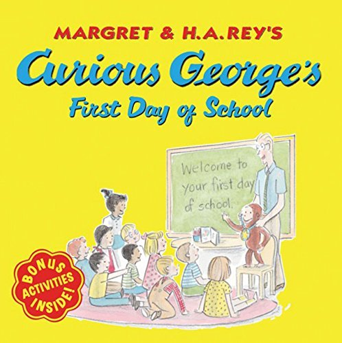 Anna Grossnickle Hines Curious George's First Day Of School
