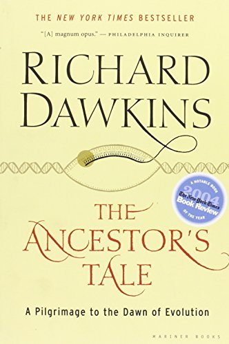 Richard Dawkins The Ancestor's Tale A Pilgrimage To The Dawn Of Evolution