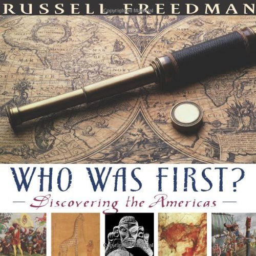 Russell Freedman Who Was First? Discovering The Americas