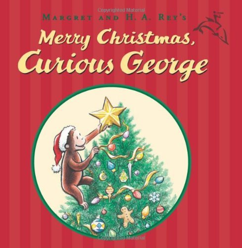 Catherine Hapka Merry Christmas Curious George!