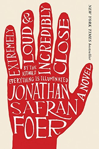 Jonathan Safran Foer Extremely Loud & Incredibly Close