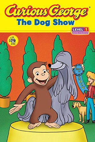 H. A. Rey Curious George And The Dog Show