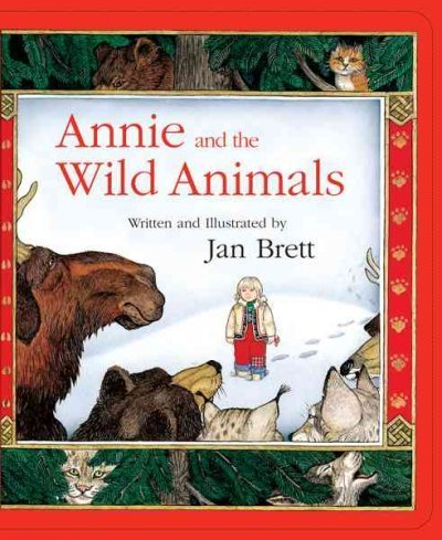 Jan Brett Annie And The Wild Animals