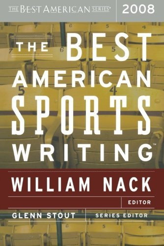 Glenn Stout The Best American Sports Writing 2008