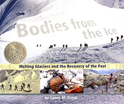 James M. Deem Bodies From The Ice Melting Glaciers And The Recovery Of The Past