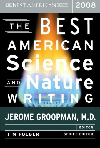 Jerome Groopman The Best American Science And Nature Writing 2008