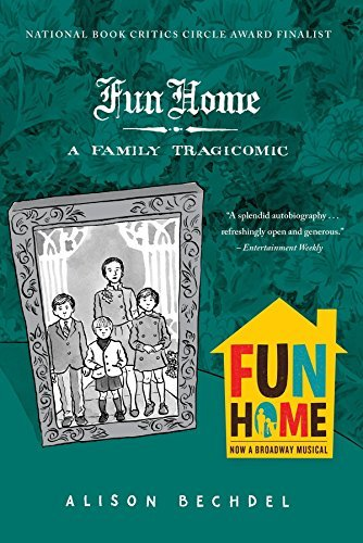 Alison Bechdel Fun Home A Family Tragicomic