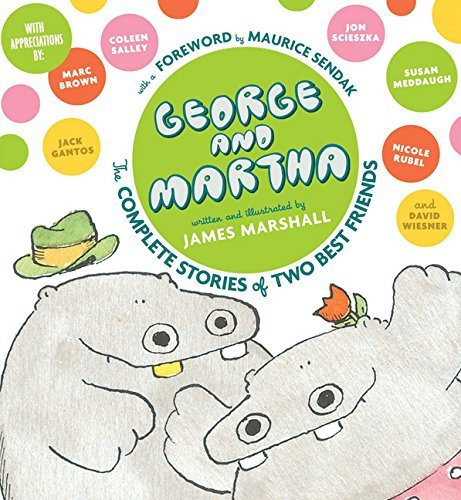 James Marshall George And Martha The Complete Stories Of Two Best Friends