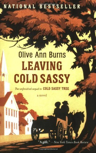Olive Ann Burns Leaving Cold Sassy The Unfinished Sequel To Cold Sassy Tree