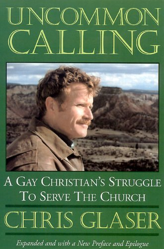 Chris Glaser Uncommon Calling