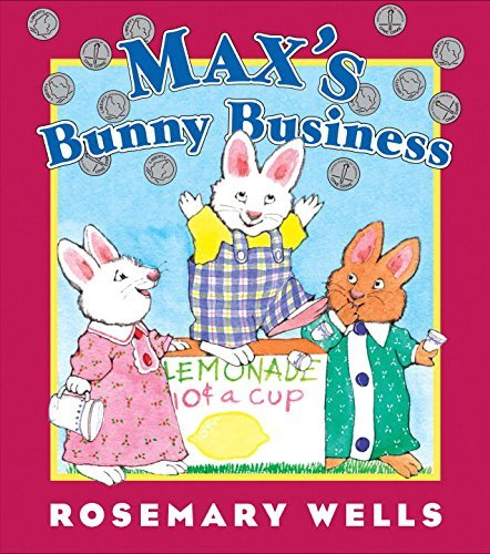 Rosemary Wells Max's Bunny Business