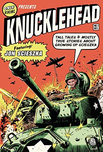 Jon Scieszka Knucklehead Tall Tales And Mostly True Stories Of Growing Up