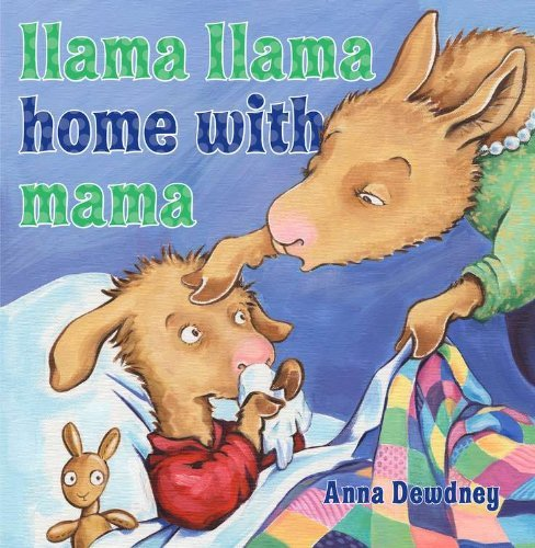 Anna Dewdney Llama Llama Home With Mama